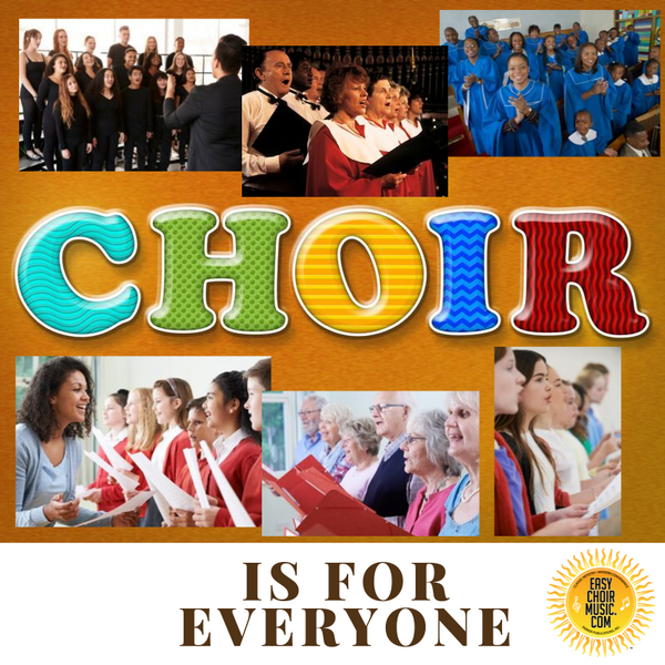 Choir Is For Everyone!