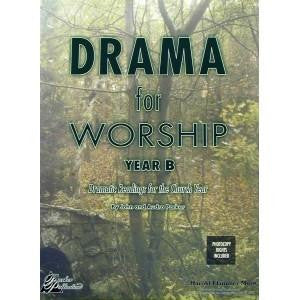 Drama for Worship: Year B