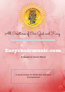 All Creatures of Our God and King (SATB)