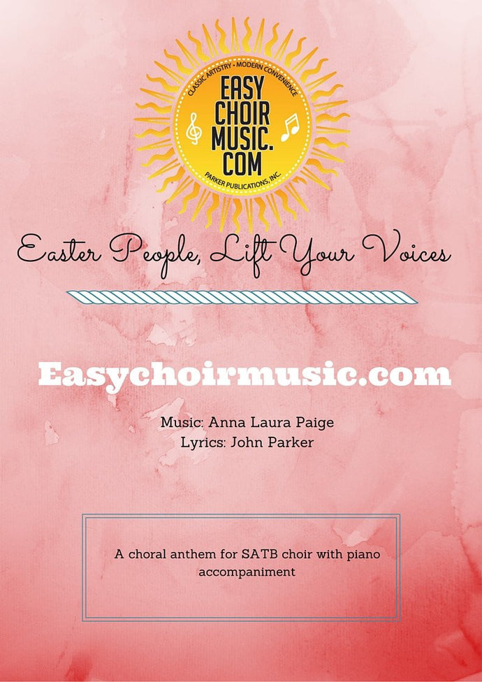 Easter People, Lift Your Voices (SATB)
