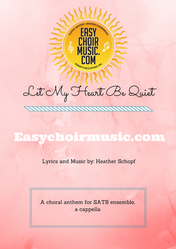 Let My Heart Be Quiet (SATB)
