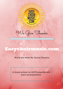We Give Thanks (SATB)