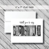 Will you be my Bridesmaid Card~ Flat Cards