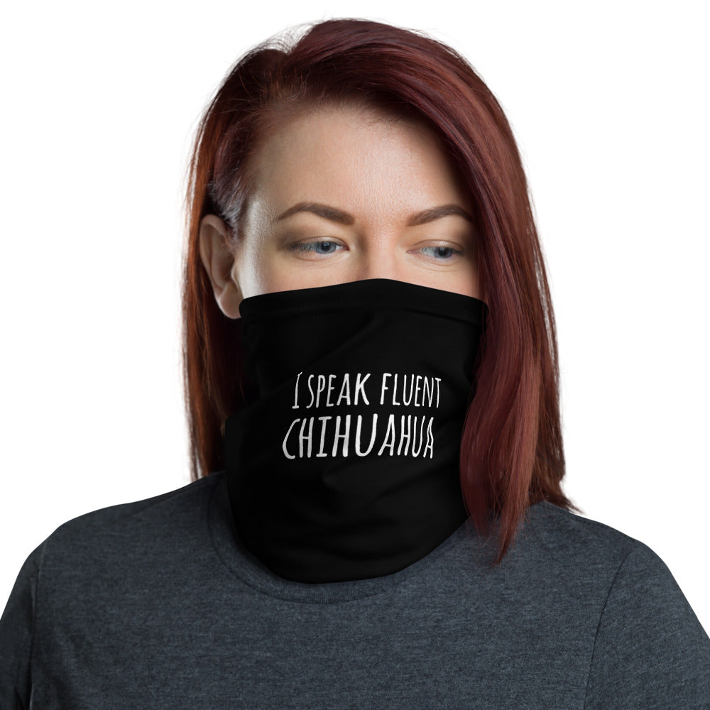 I Speak Fluent Chihuahua Full Cover Face Mask - Charminique