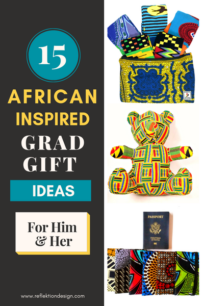 15 African Inspired Grad Gift Ideas For Him & Her