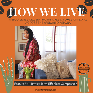 How We Live Home Tour: Brittiny Terry