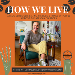 How We Live Home Tour With David Quarles
