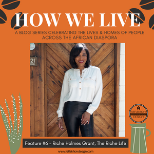 How We Live Home Tour: Riche Holmes Grant