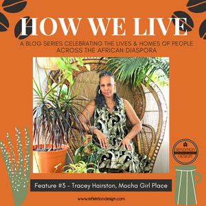 How We Live Home Tour: Tracey Hairston