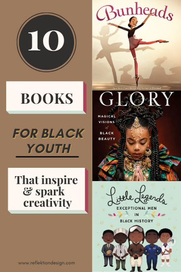 10 Books For Black Youth That Inspire + Spark Creativity