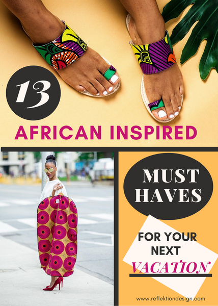 13 african inspired must haves for your vacation
