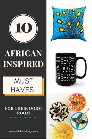 10 African inspired must haves for their dorm room decor