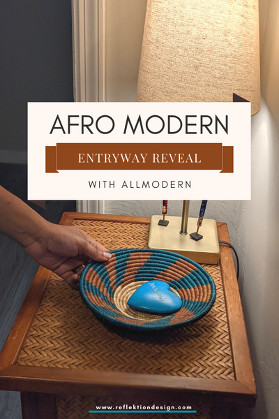 afro modern entry way reveal with allmodern and reflektion design