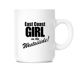 East Coast Girl West Coast Girl Coffee Mug 11 oz