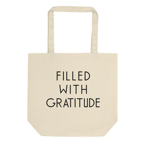 Filled With Gratitude Canvas Tote bag