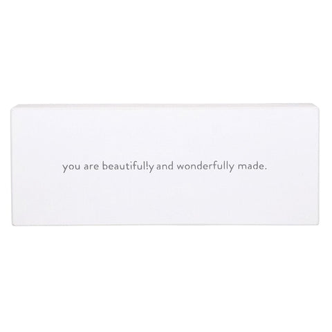 You Are Beautifully Made Sign