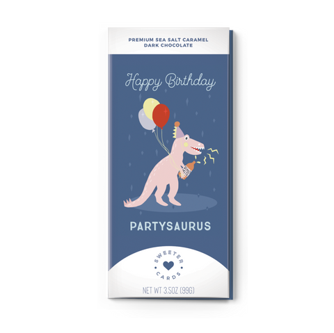 Chocolate Bar Sweeter Cards - HAPPY BIRTHDAY, PARTYSAURUS