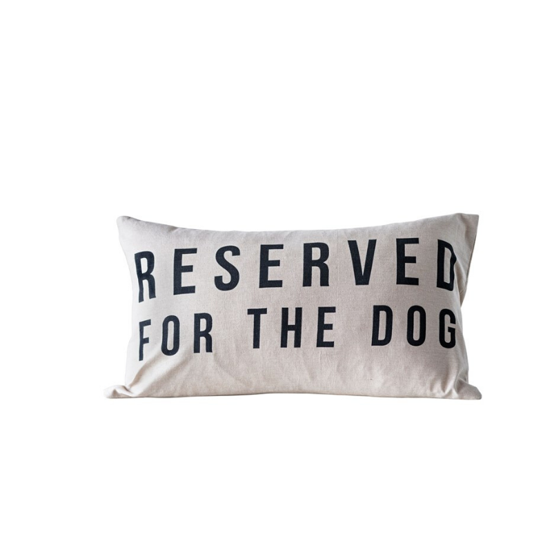 Reserved For The Dog Cotton Pillow | Cornell's Country Store