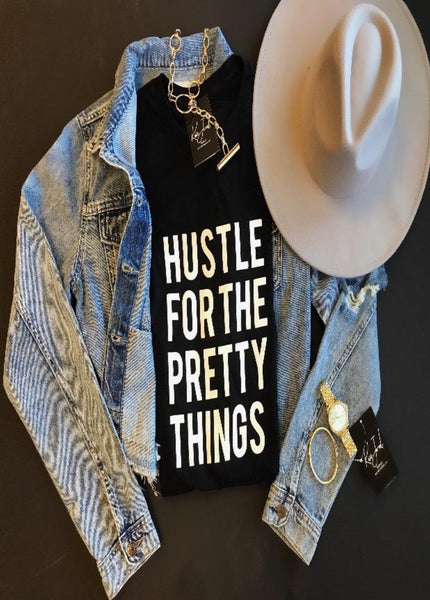 """Hustle For The Pretty Things"" Tee  - Kris Janel"