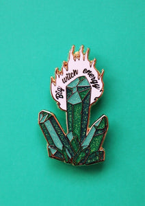 BIG WITCH ENERGY PIN