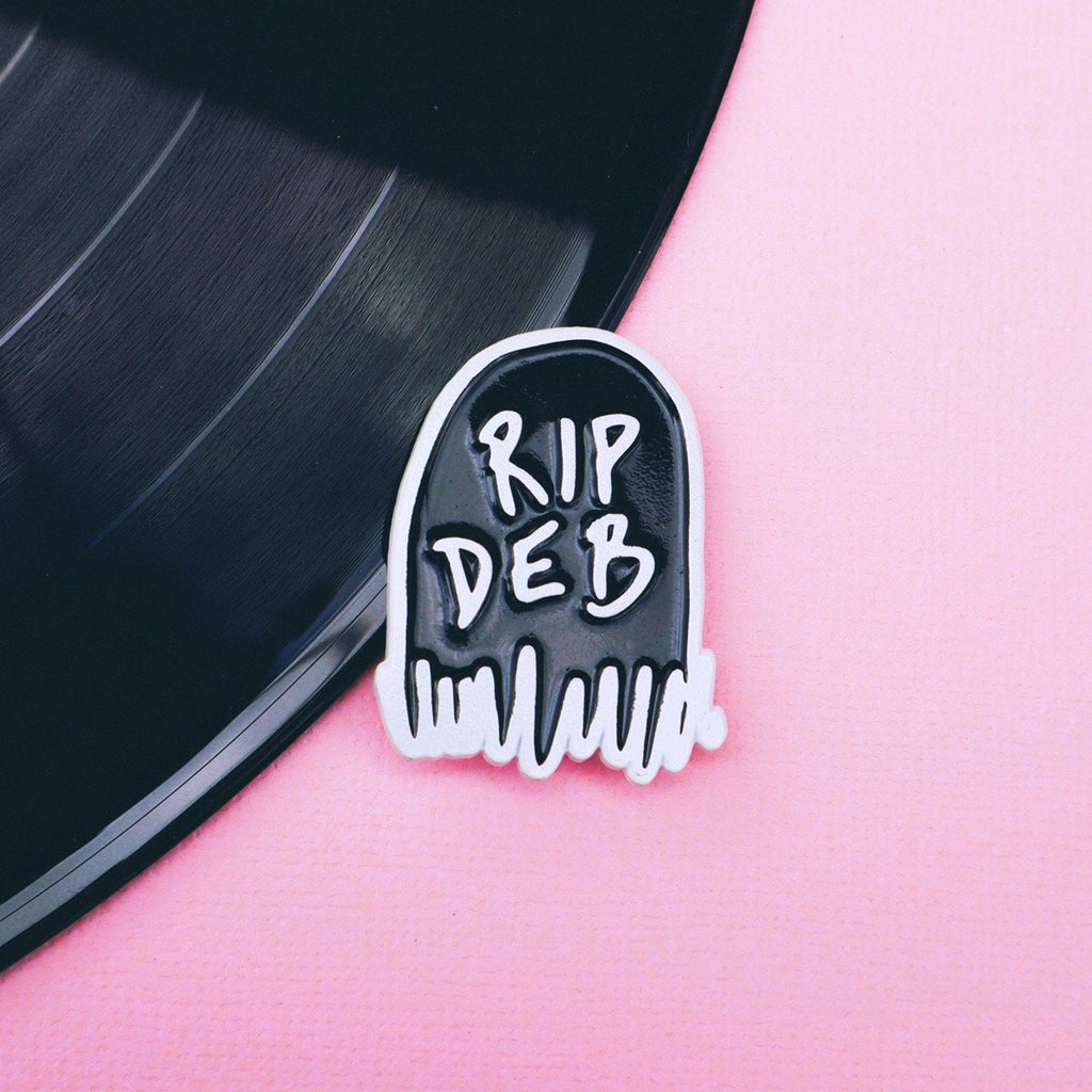 RIP DEB PIN (EMPIRE RECORDS)