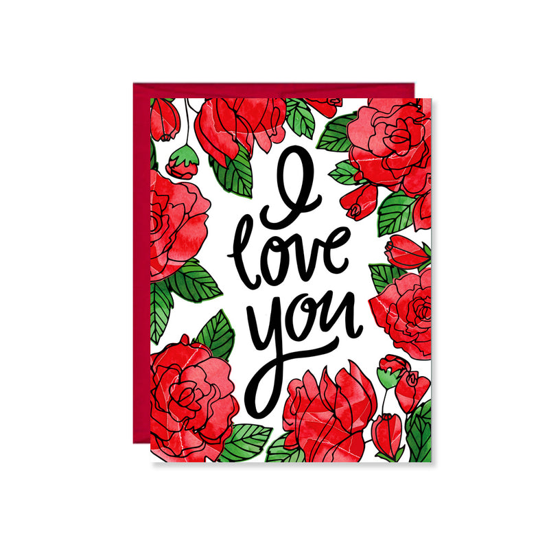 Pen & Paint - I love you roses Card