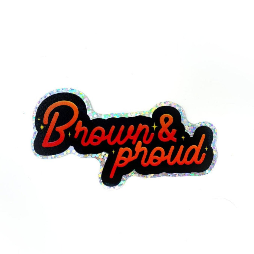 Brown and Proud Holo Sticker
