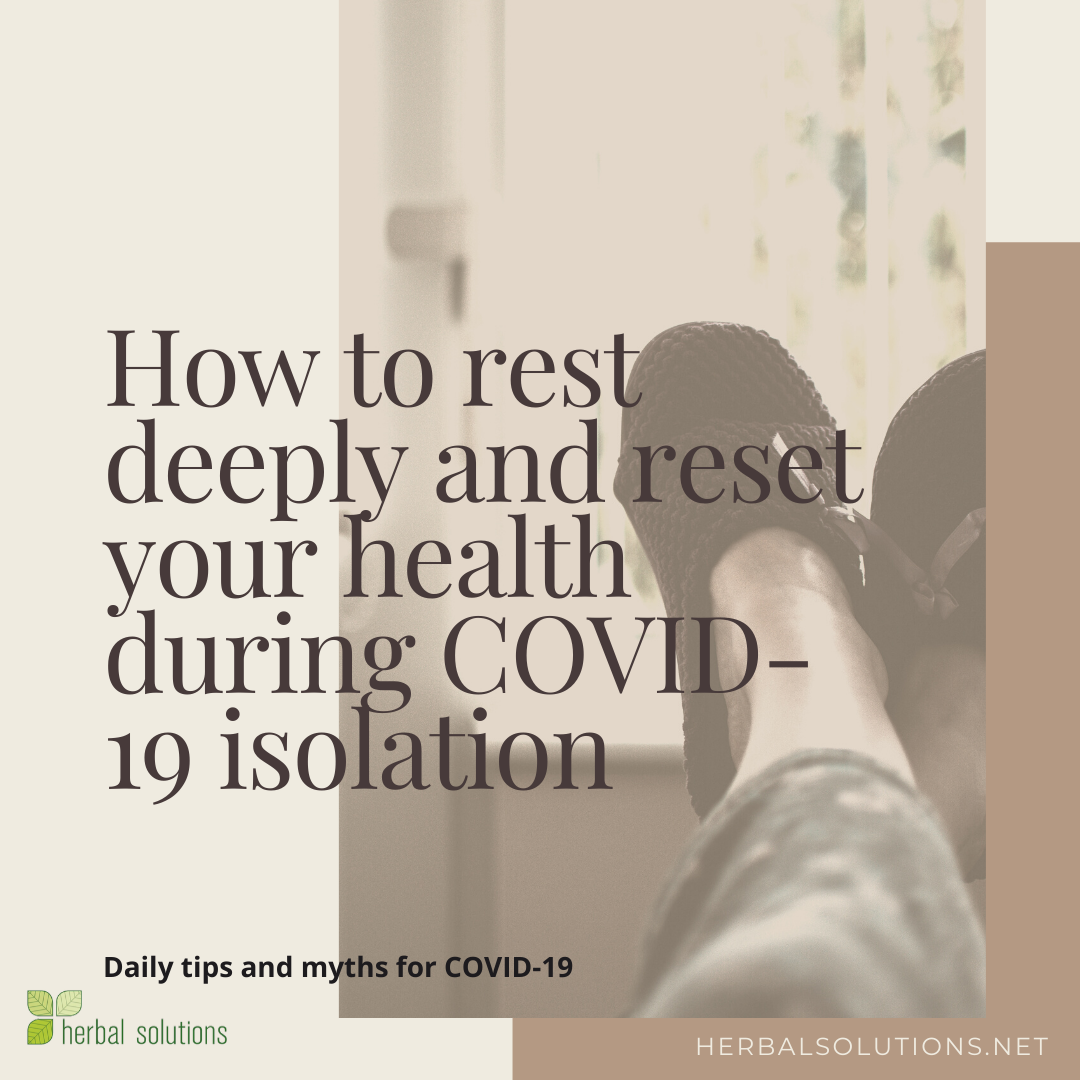 FOUNDATIONS: How to rest deeply and reset your health during COVID-19 isolation