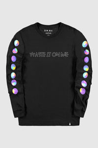 Waste It On Me Long Sleeve Tee