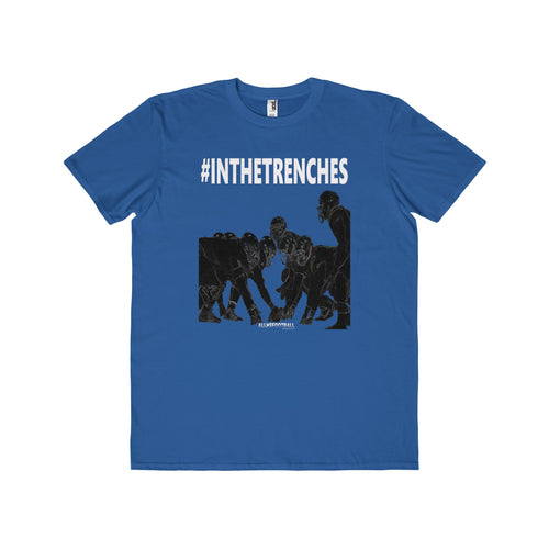 #INTHETRENCHES Lineman T-Shirt (Adults)