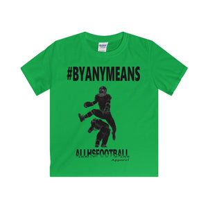 #BYANYMEANS Offensive T-Shirt (Youth)