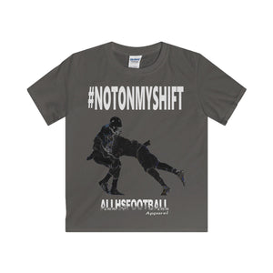 #NOTONMYSHIFT Defensive T-Shirt (Youth-White text)