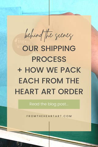 Our Shipping Process & How We Pack Every From the Heart Art Order | Pam Coxwell From the Heart Art