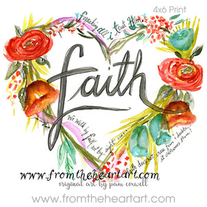 "Floral Heart:  ""Faith"" {2 Corinthians 5:7}"