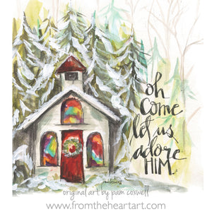 "Christmas Chapel ""Oh Come Let Us Adore Him"""