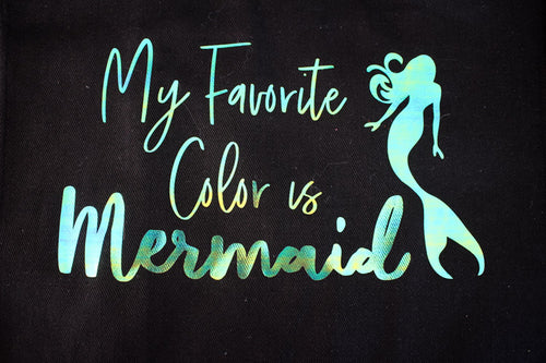 Tote Bag: My Favorite Color is Mermaid