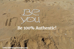 Be 100% Authentic!