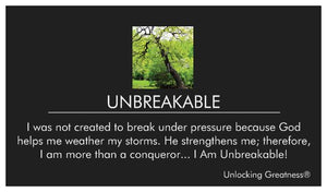 You Are Unbreakable!