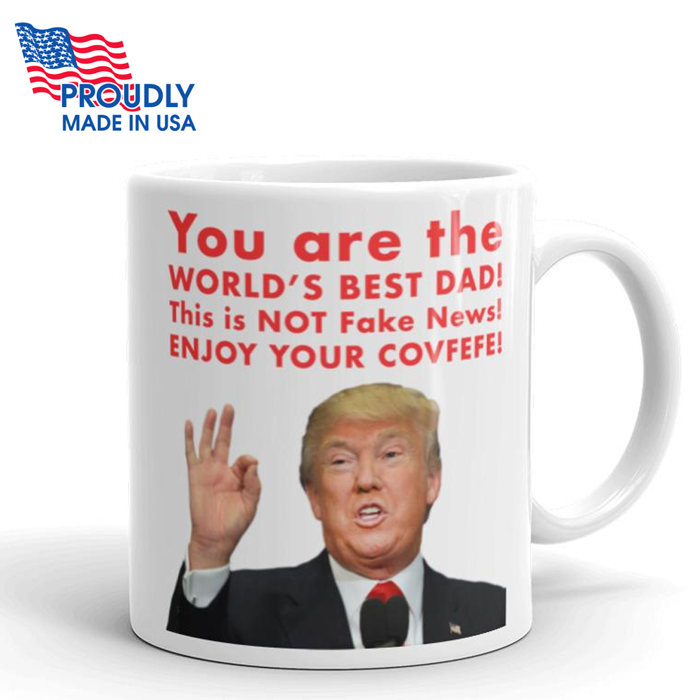 "Donald Trump Father's Day ""Covfefe"" Mug - The Proud Republican"