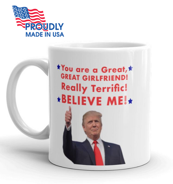 "Donald Trump Valentine's Day ""Girlfriend"" Mug - The Proud Republican"