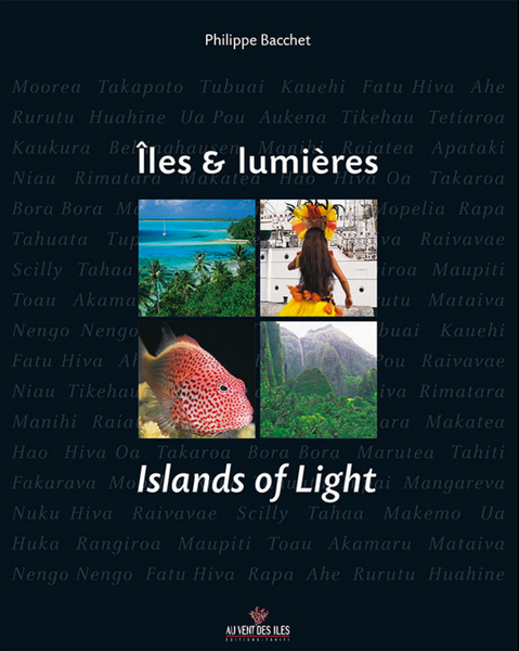 Iles et lumières – Islands of light - Au vent des îles