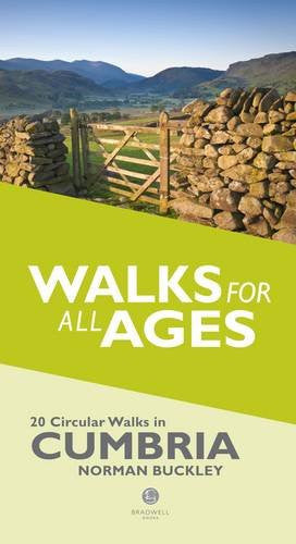 Walks for All Ages Lake District: 20 Short Walks for All the Family