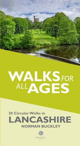 Walks for All Ages in Lancashire: 20 Circular Walks in Lancashire