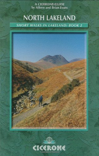 Short Walks in Lakeland Book 2: North Lakeland: North Lakeland Bk. 2 (Cicerone British Walking)