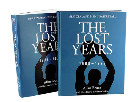 The Lost Years - NZ Men's Basketball 1908-1972