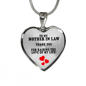 To My Mother In Law: Thank You For Raising The Love Of My Life (Necklace - Silver)