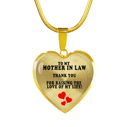 To My Mother In Law: Thank You For Raising The Love Of My Life (Necklace - Gold)
