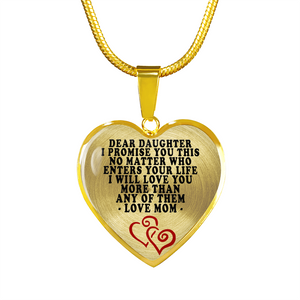 Dear Daughter - I Promise You This - Love Mom (Heart Shape Necklace)