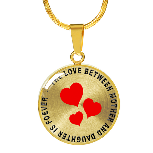 The Love Between Mother and Daughter is Forever (Necklace)