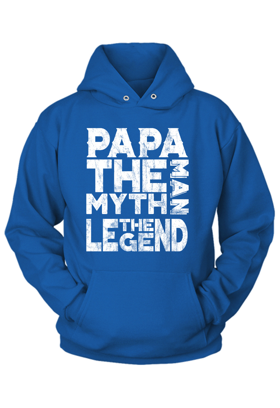 Papa: The Man, the Myth, The Legend - Hoodie